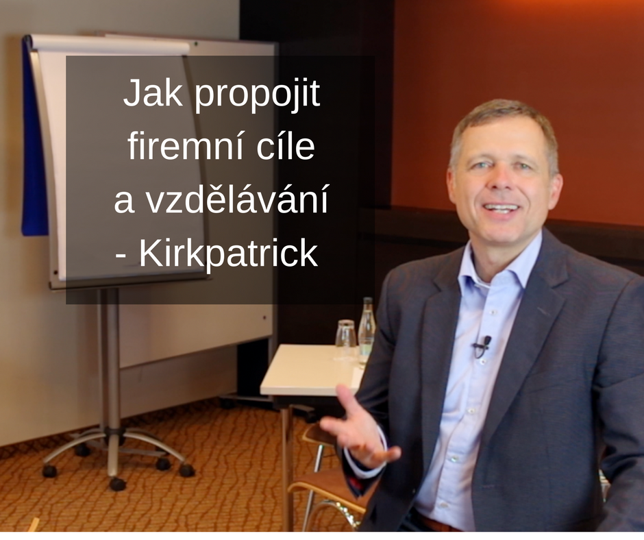 foto Kirkpatrick - Jak propojit firemní cíle a vzdělávání