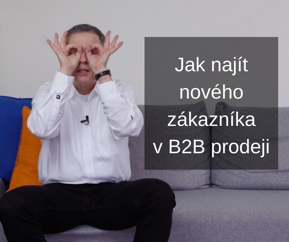 6 jak najít nové zákazníky v B2B prodeji