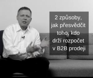 Přesvědčení majitele rozpočtu vB2B FCB BW