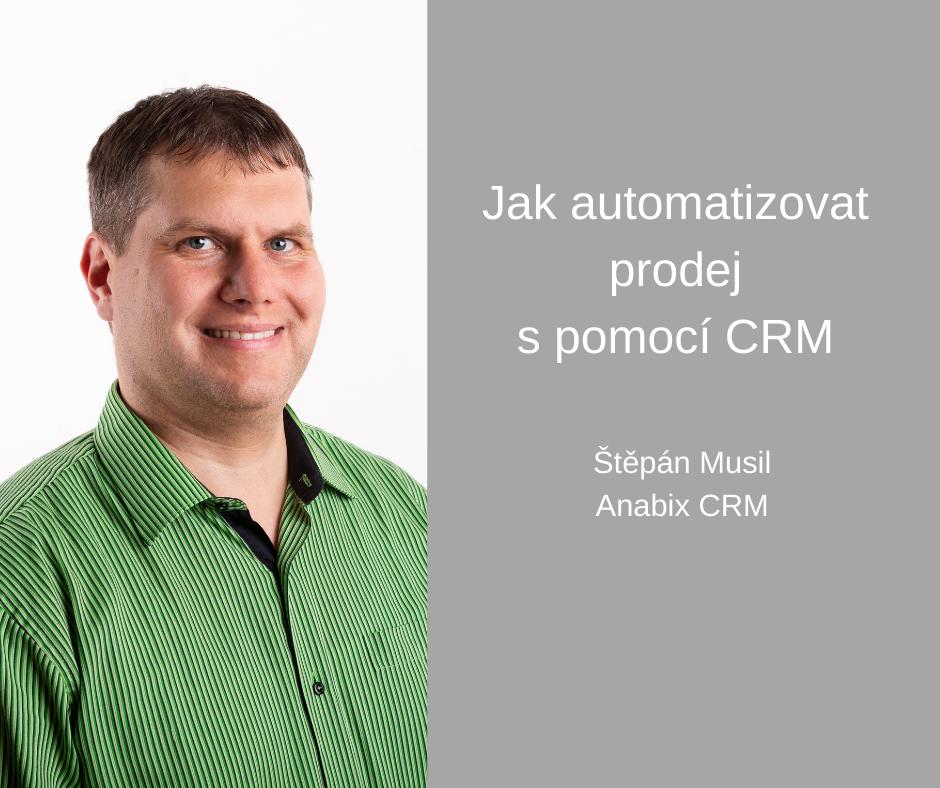Štěpán Musil Anabix CRM