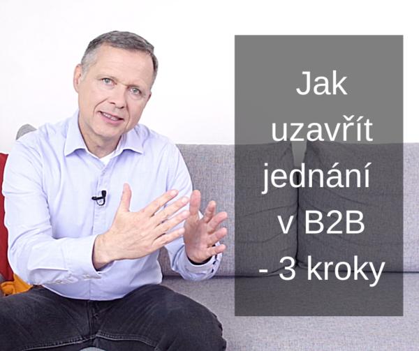 Jak uzavřít obchod vB2B - 3 kroky eff1
