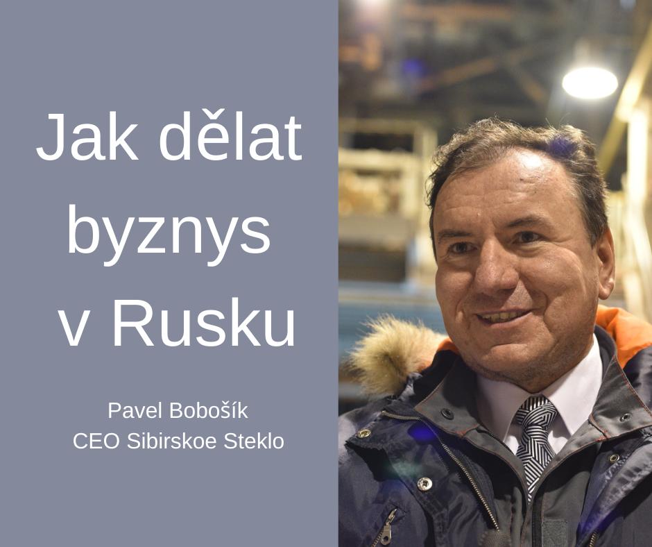 Pavel Bobošík Jak dělat byznys v Rusku FCB