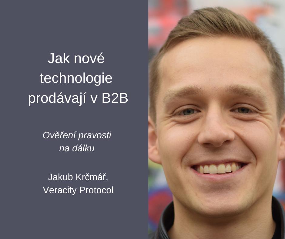 Jakub Krčmář Veracity protocol B2B sales FCB